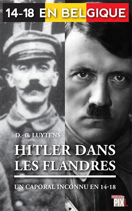Citaten Hitler Xl : Hitler dans les flandres Éditions pixl