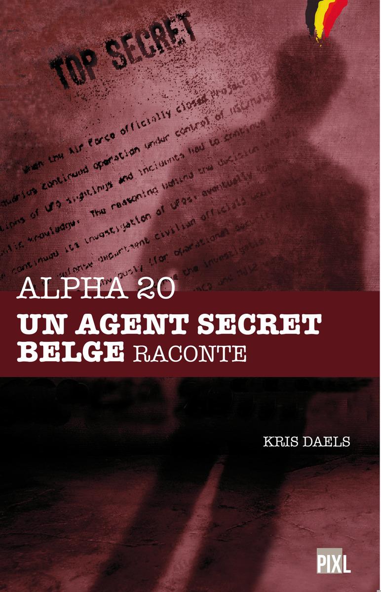 alpha-20-un-agent-secret-belge-raconte