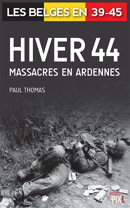 couv hiver massacres 44 - massacre en ardennes