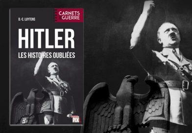 Hitler, les histoires oubliées